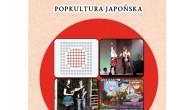 """Zapowiadana jakiś czas temu książka """"Inspirująca i inspirowana. Popkultura japońska"""" trafiła w końcu do sprzedaży. Wszyscy miłośnicy Kraju Kwitnącej Wiśni mogą zatem sięgnąć po rzetelnie opracowane i wydane w przystępnej […]"""