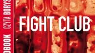 Fight Club to prawdopodobnie jedna z najlepszych książek jakie powstały. Posiada wciągającą fabułę, pozwala znaleźć nowy punkt widzenia na wiele istotnych problemów (wśród których znajdują się materializm i nieuleczalne choroby), […]